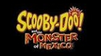 scooby-doo-and-the-monster-of-mexico.jpg