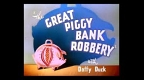 the-great-piggy-bank-robbery.jpg