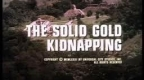 the-solid-gold-kidnapping.jpg